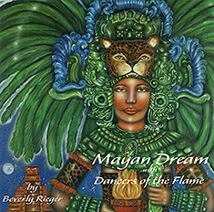 Read about the album and listen to samples of Mayan Dream/Dancers of the Flame